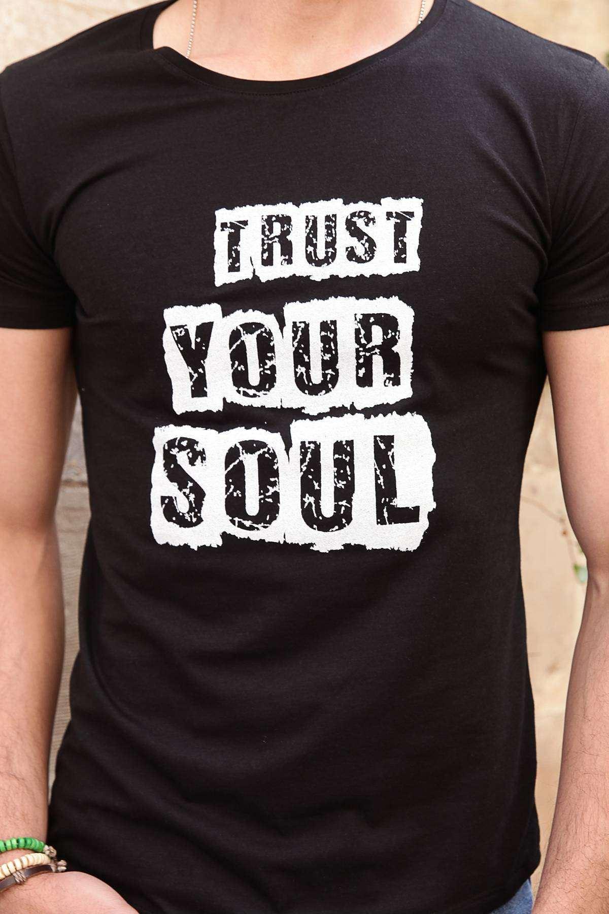 Trust Your Soul Yazı Baskılı Simit Yaka Tişört Siyah